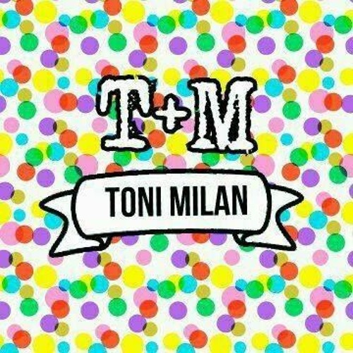 Toni Milan's avatar
