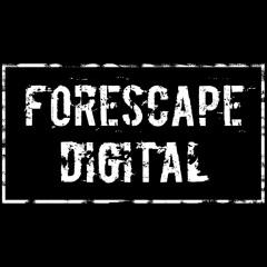 Forescape Digital