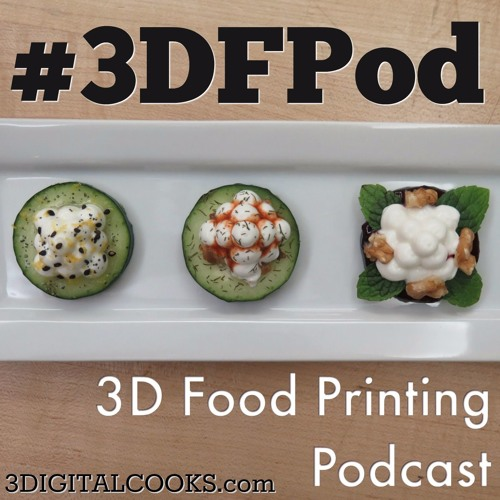 3DIGITALCOOKS | 3D Food Printing Podcast's avatar