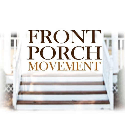 Front Porch Movement's avatar