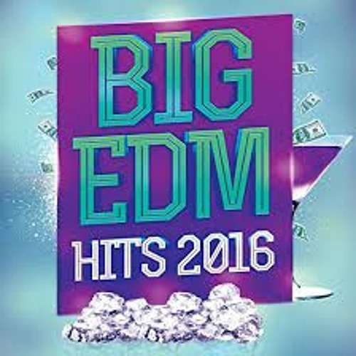 Big EDM Hits 2016's avatar