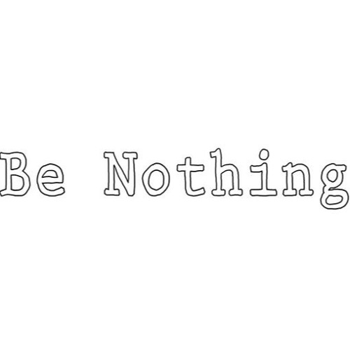 Be Nothing's avatar