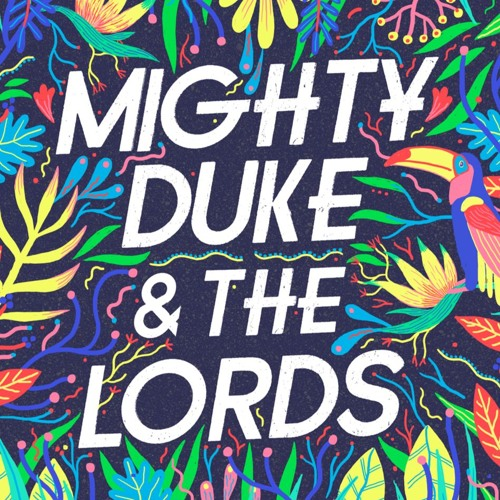 Mighty Duke & The Lords's avatar