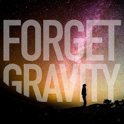 Forget Gravity's avatar