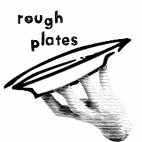 rough plates's avatar