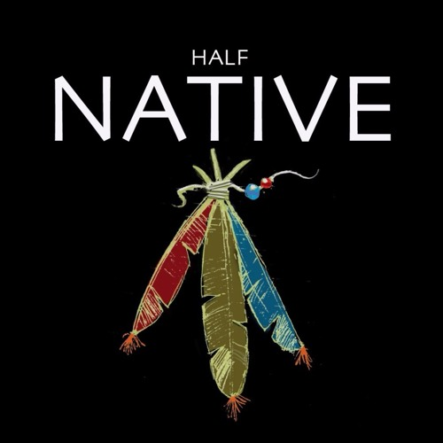 HALF NATIVE's avatar