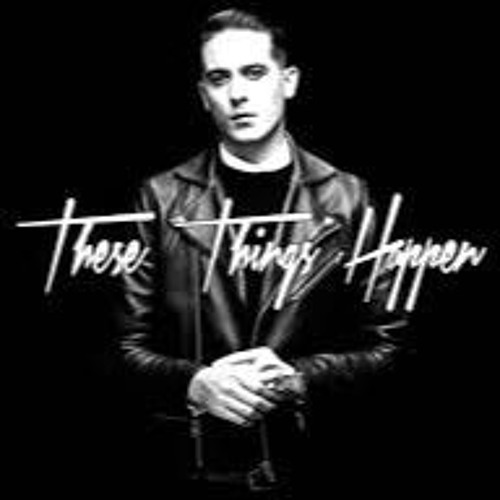 These Things Happen  GEazy  Songs Reviews Credits