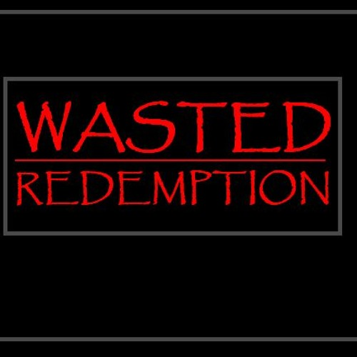 Wasted Redemption's avatar