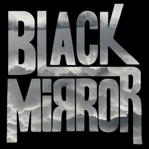 BLACK MIRROR's avatar