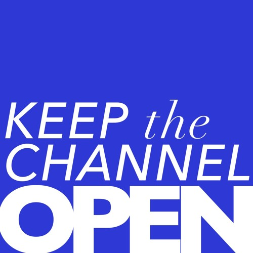 Keep the Channel Open's avatar