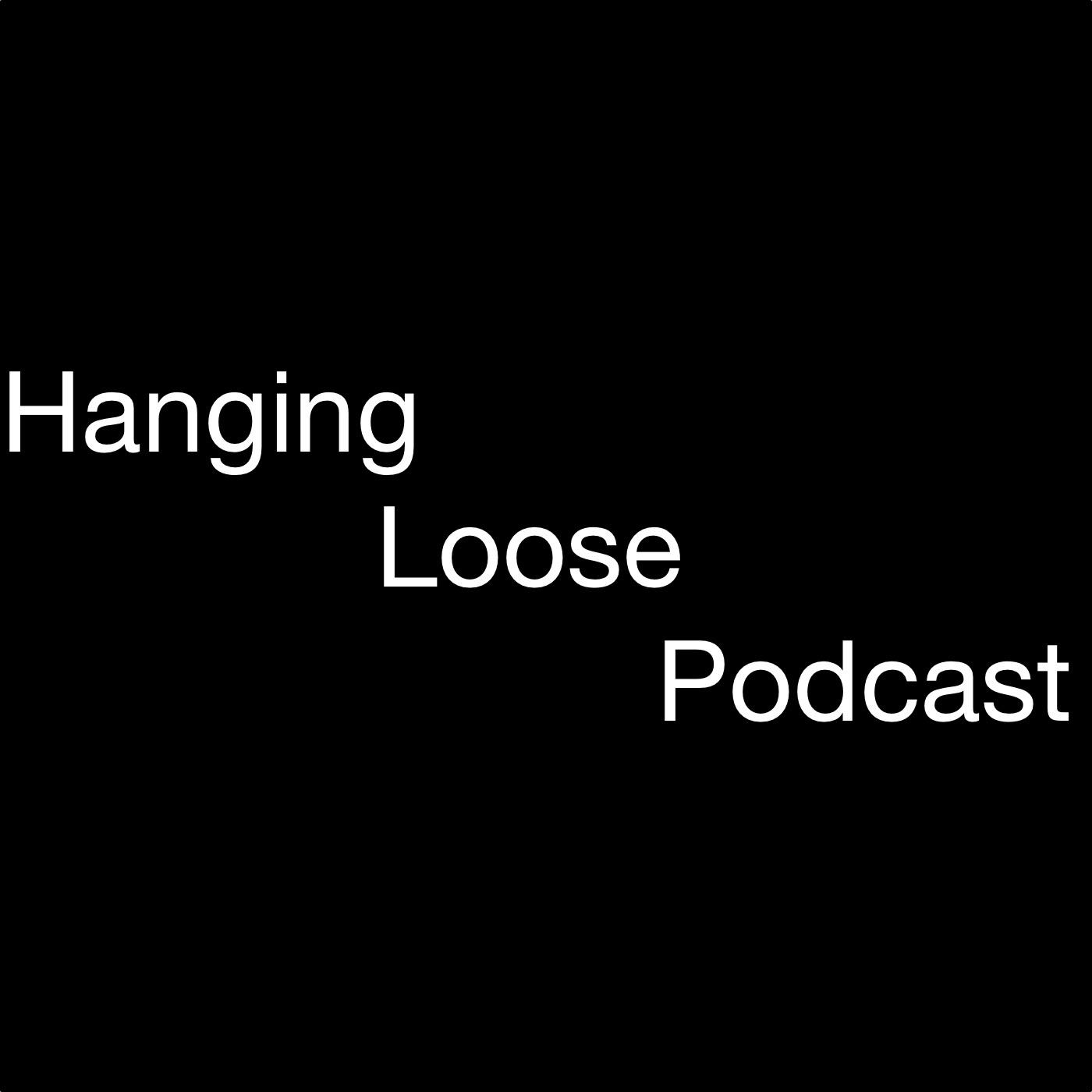 Hanging Loose