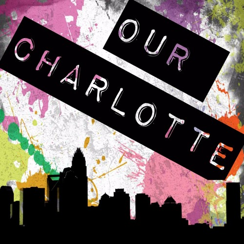 Our Charlotte Podcast's avatar
