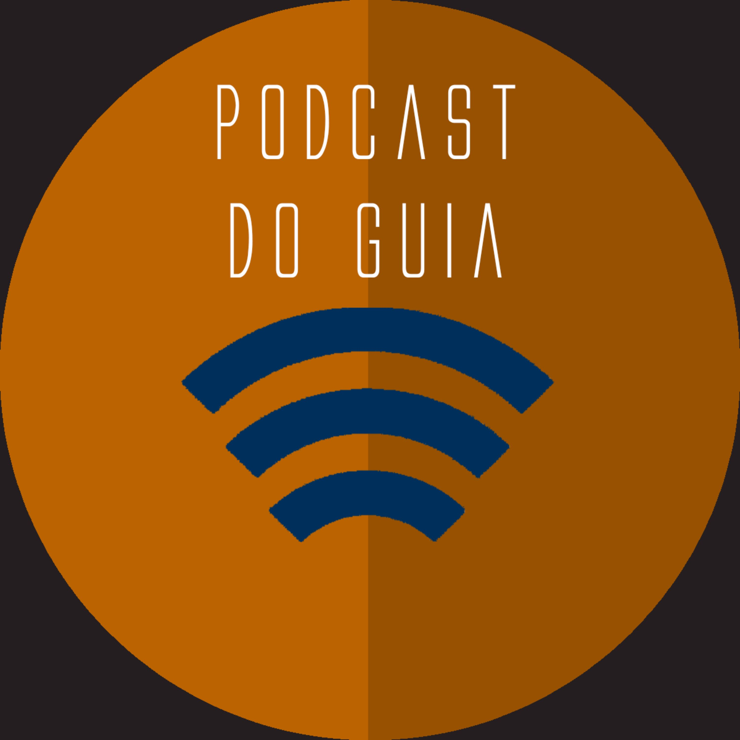 Podcast do Guia