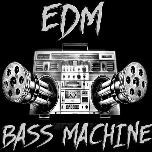 EDM BASS MACHINE's avatar