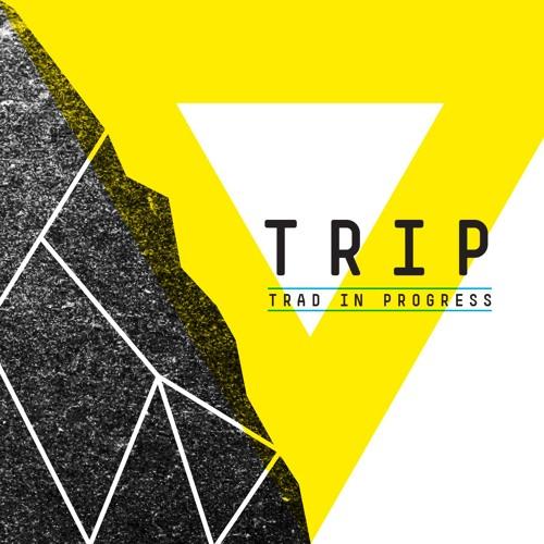 TRIP - Trad'In Progress's avatar