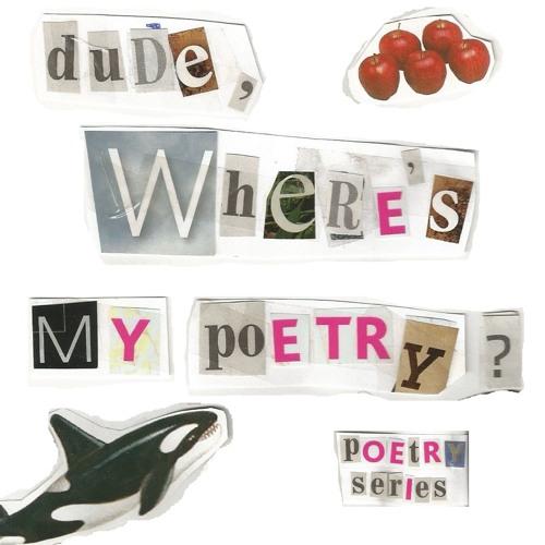 dude, where's my poetry?'s avatar