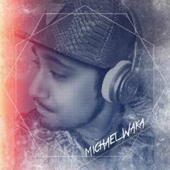 Michael Waka