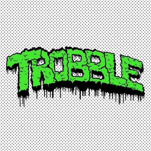 Trobble's avatar