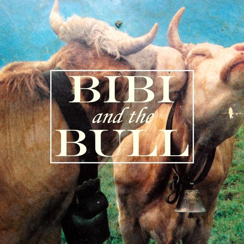 Bibi and the Bull's avatar