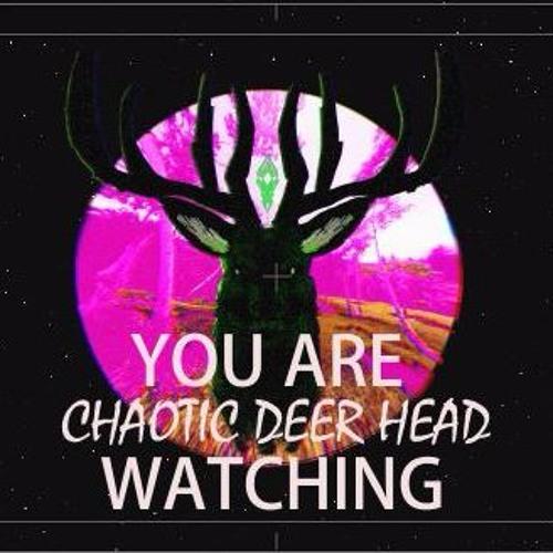 CHAOTIC DEER HEAD's avatar