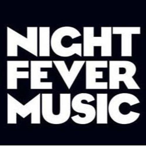 Night Fever Music's avatar