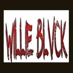 WILLIE BLVCK