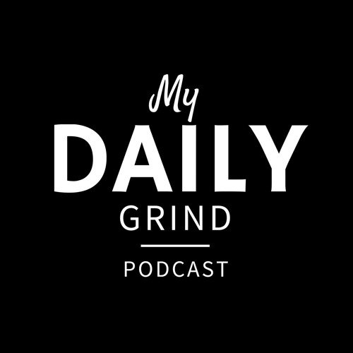 My Daily Grind Podcast's avatar