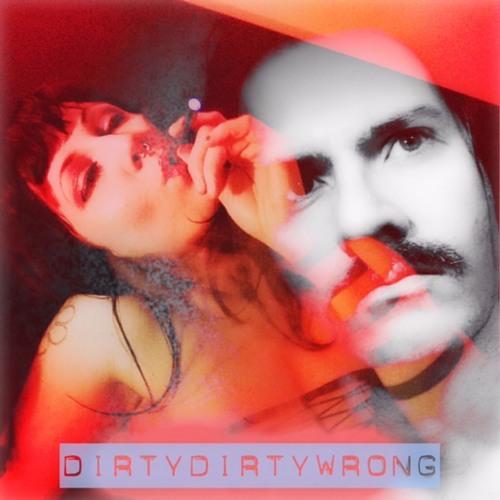 DirtyDirtyWrong's avatar