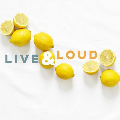 Live & Loud's avatar