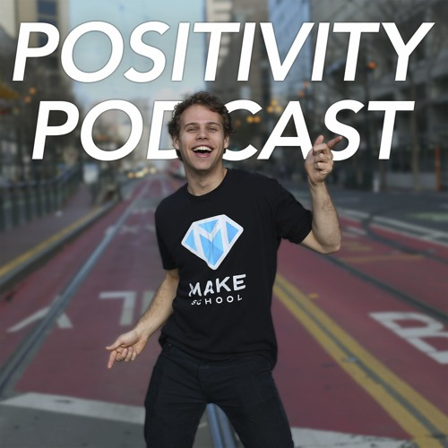 Positivity Podcast with Make School's avatar