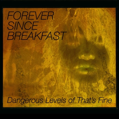 Forever Since Breakfast's avatar