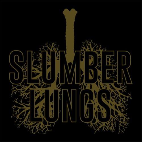 SLUMBER LUNGS's avatar