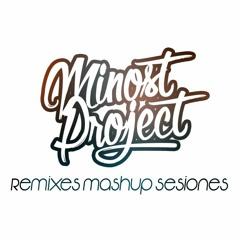 Minost Project Remixes