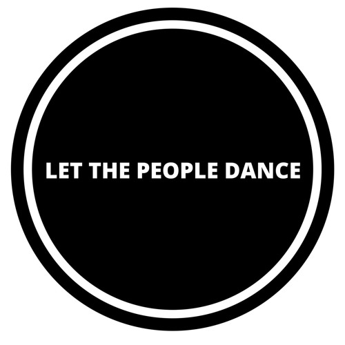 LET THE PEOPLE DANCE's avatar