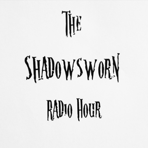 TheShadowswornRadioHour's avatar