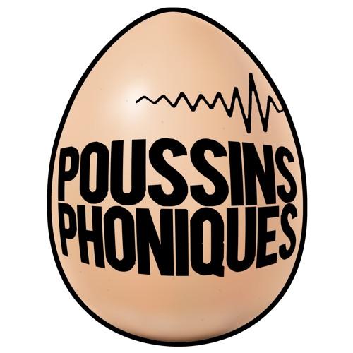 Poussins Phoniques's avatar