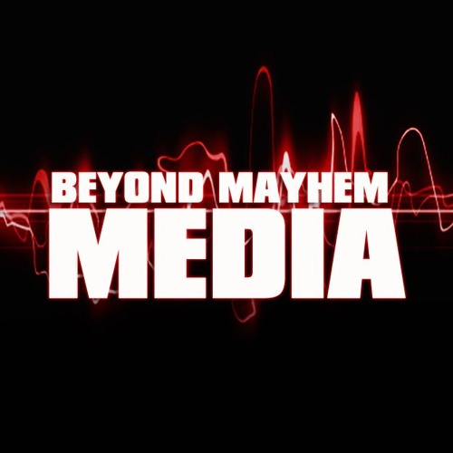 BEYOND MAYHEM MEDIA's avatar
