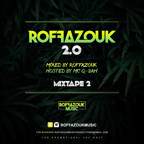 Roffazouk 2.0 MIXTAPE 1 FT MC Q-Bah