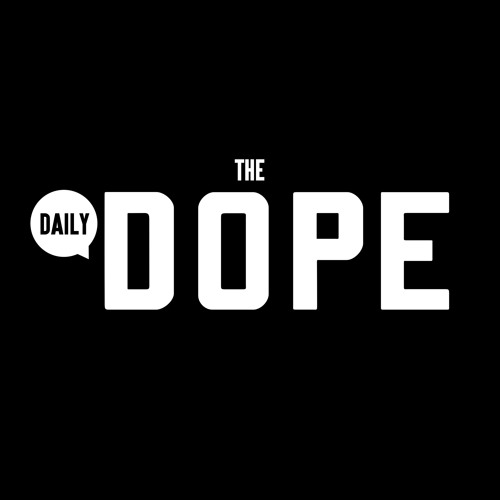 The Daily Dope ✪'s avatar