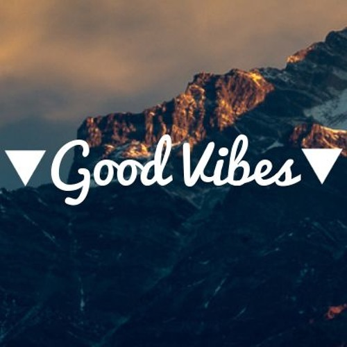GOOD VIBES  - REPOST CHANNEL FREE's avatar