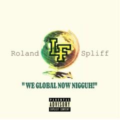 Roland Spliff #WGNN