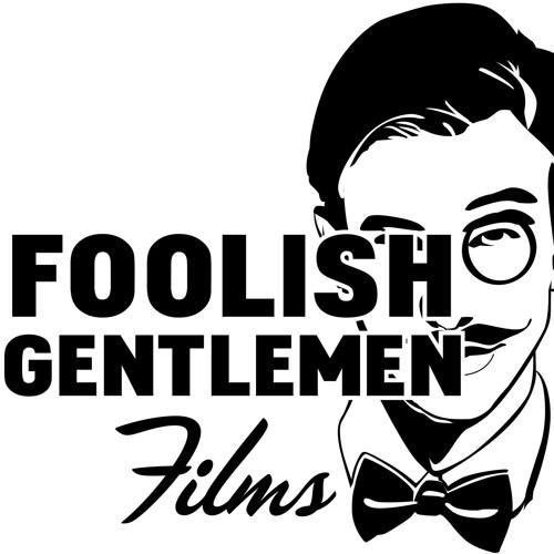 Foolish Gents Filmcast's avatar
