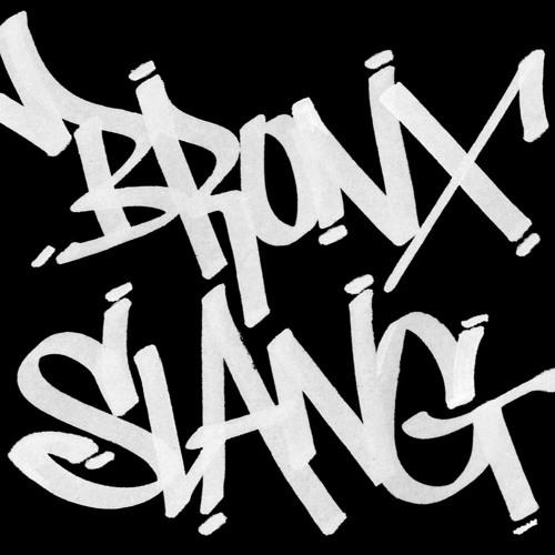 BRONX SLANG's avatar