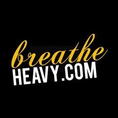 breatheheavycom