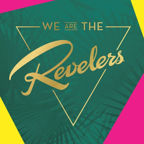 we are the REVELERS's avatar