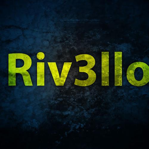 Riv3llo - Banger