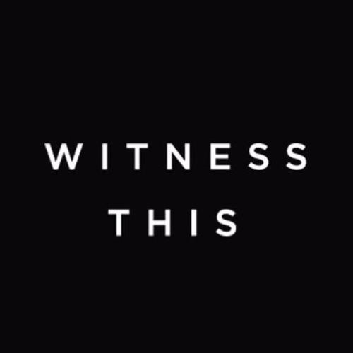 WITNESS THIS's avatar