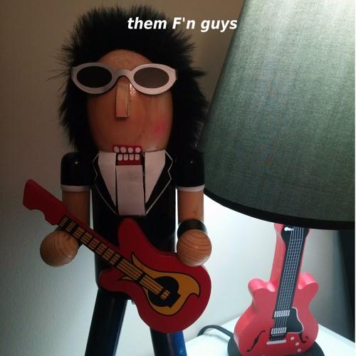 Them F'n Guys's avatar