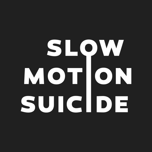 Slow Motion Suicide's avatar