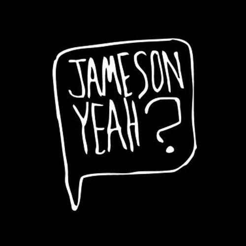 Jameson Yeah?'s avatar